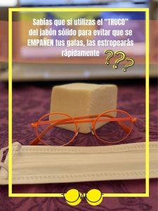 Evitar el empañamiento de las gafas por el uso de las mascararillas